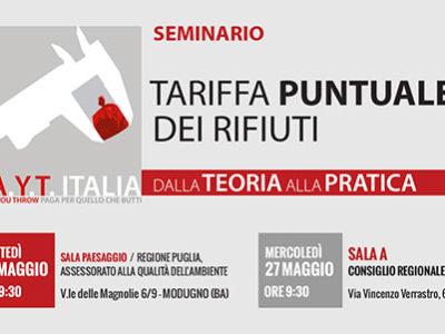Seminario PAYT Italia: TARIFFA PUNTUALE DEI RIFIUTI. Dalla teoria alla pratica.
